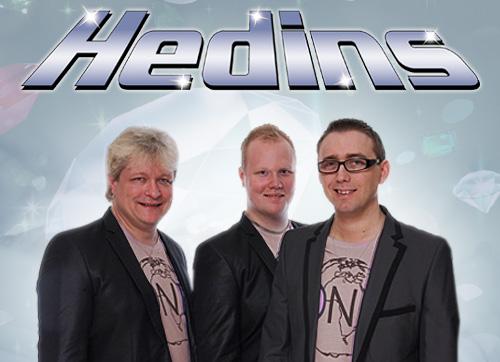2013 blir Hedins en trio Fotomontage: Markus