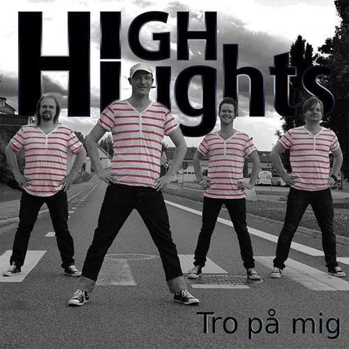 """Highlights släpper en ny cdsingel """"Tro på mig"""""""