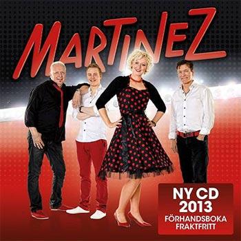 Martinez släpper ny cd under 2013