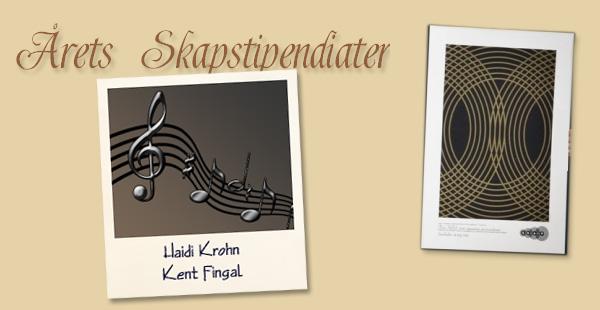 Årets skapstipendiater: Kent Fingal och Haidi Krohn