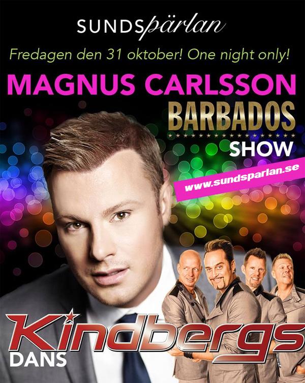 Magnus och Barbados kommer till Sundspärlan i höst