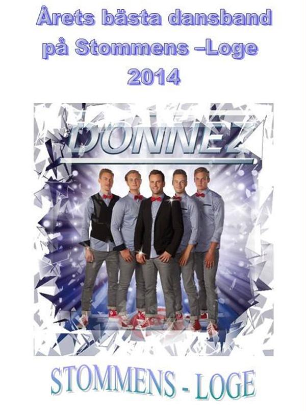 Donnez blev årets dansband på Stommens Loge