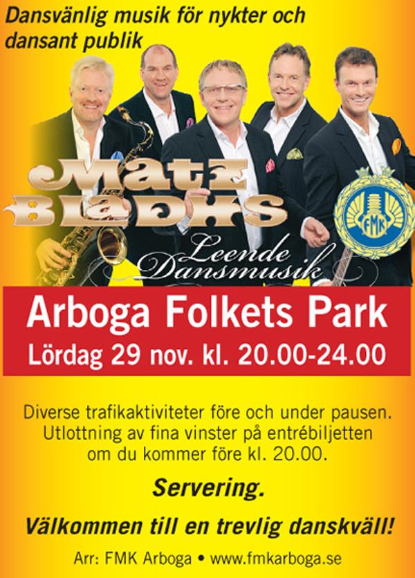 Matz Blahs till Arboga Folkets Park