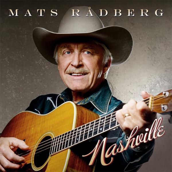 """Mats Rådberg bjuder på härlig country på plattan """"Nashville"""""""