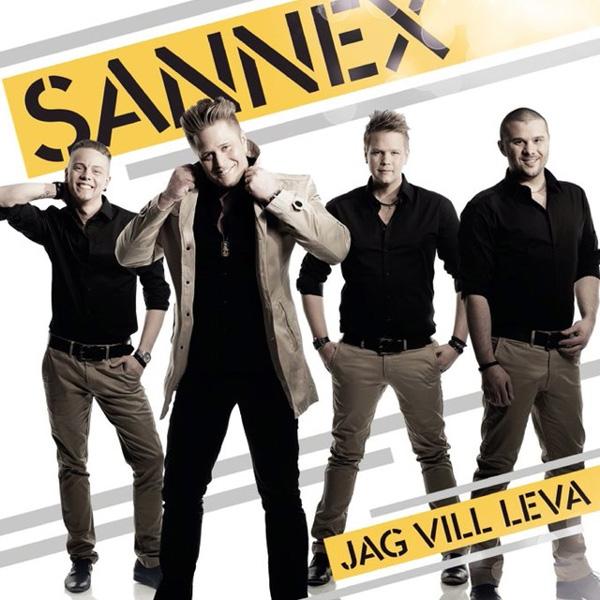 Sannex - Jag vill leva